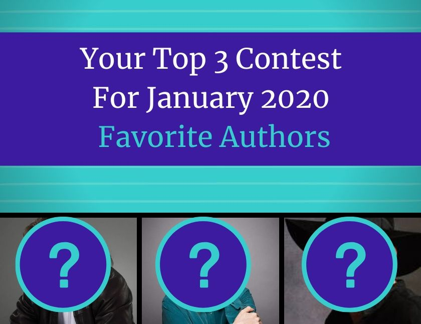 Your Top 3 Contest For January 2020 - Favorite Authors blog thumbnail