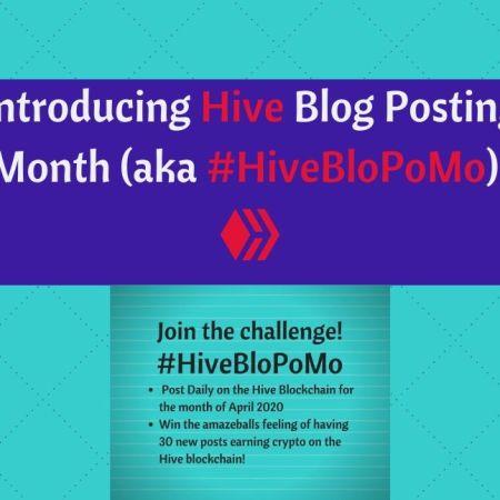 Introducing Hive Blog Posting Month (aka #HiveBloPoMo)!