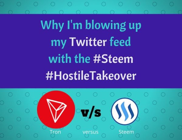 Why I'm blowing up my Twitter feed with the Steem HostileTakeove rblog thumbnail