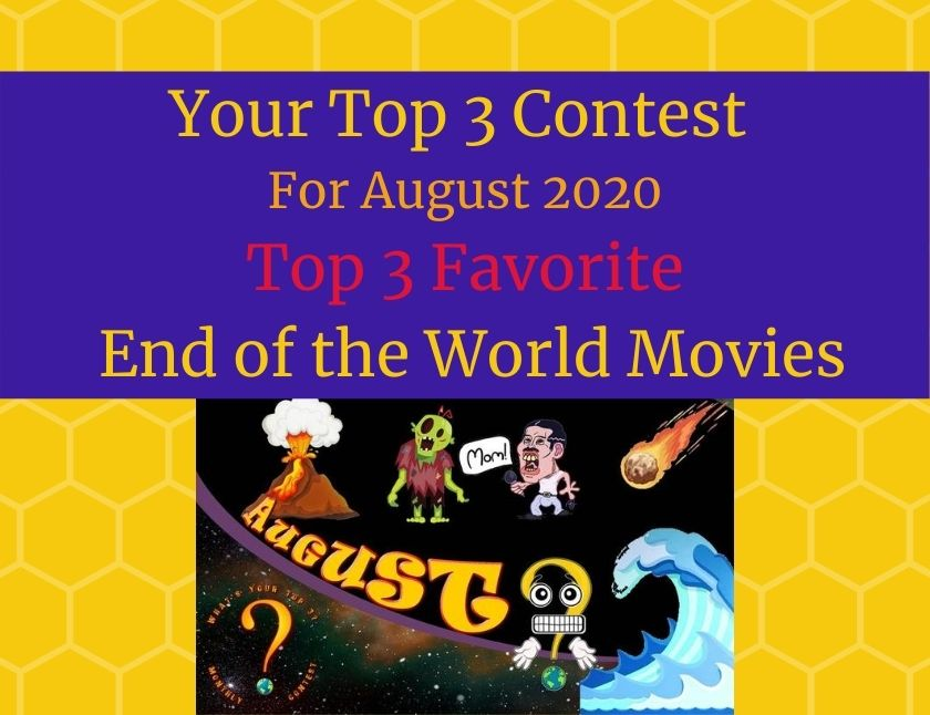 August 2020 Top 3 Favorite End of the World Movies blog thumbnail