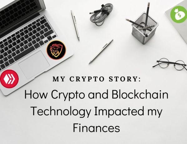 My Crypto Story How Crypto and Blockchain Technology Impacted my Financesblog thumbnail