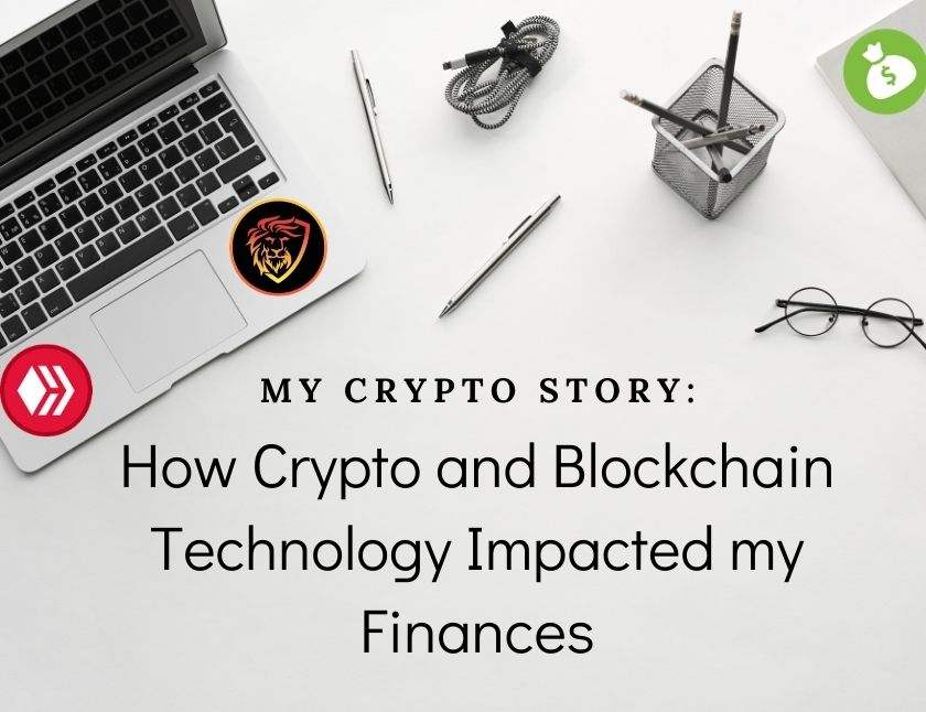 My Crypto Story How Crypto and Blockchain Technology Impacted my Financesblog thumbnail
