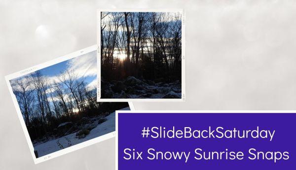 SlideBackSaturday - Six Snowy Sunrise Snaps blog thumbnail