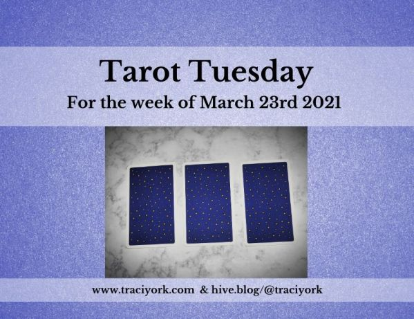 March 23rd 2021,Tarot Tuesday thumbnail