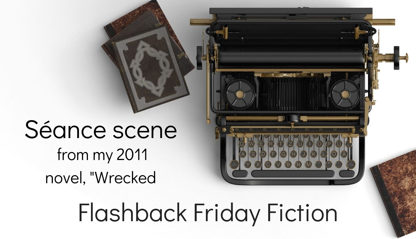 Séance scene Flashback Friday Fiction blog thumbnail