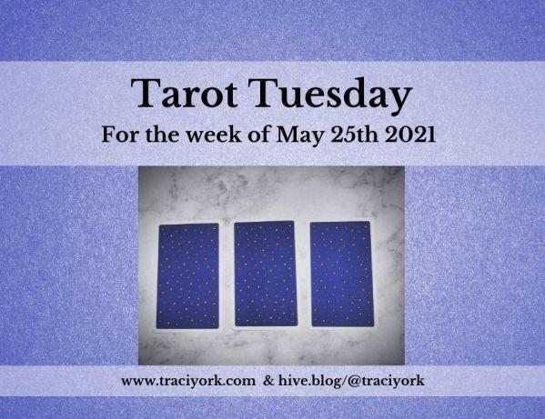 May 25th 2021,Tarot Tuesday thumbnail