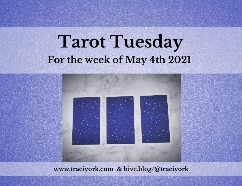 May 4th 2021,Tarot Tuesday thumbnail