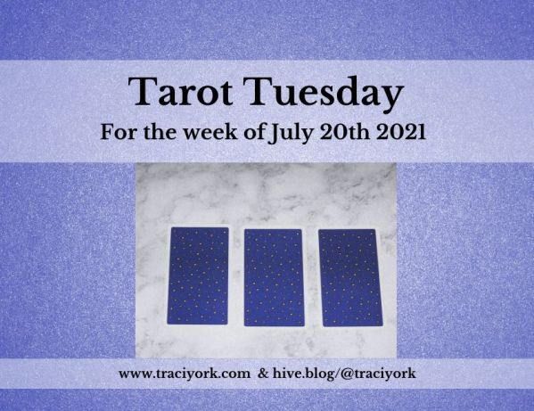 July 20th 2021,Tarot Tuesday thumbnail