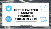 Top 10 Twitter Hashtag Tracking Tools of 2019