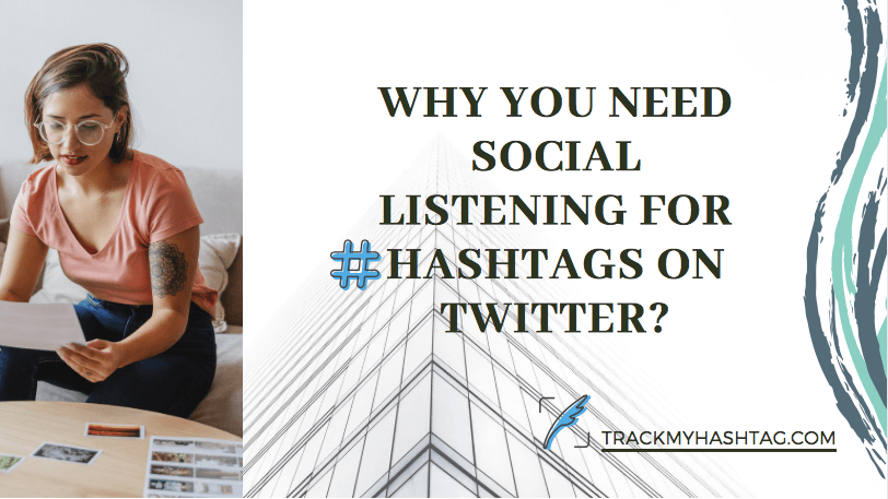 Significance of social listening for hashtag marketing