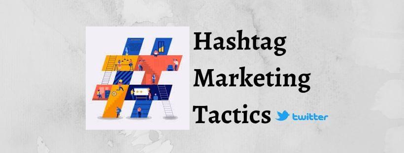 Hashtag marketing tactics 2020