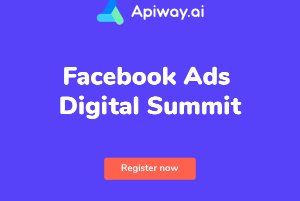 Facebook Ads Digital Summit 2021 Apiway