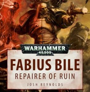 Fabius Bile Repairer of Ruin