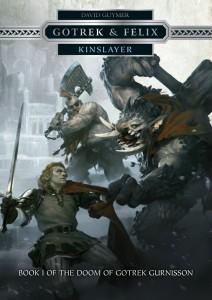 Gotrek & Felix : Kinslayer