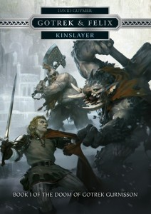 Gotrek & Felix : Kinslayer