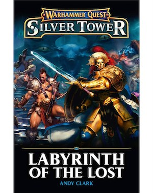 Warhammer Quest Silver Tower : Labyrinth of the Lost