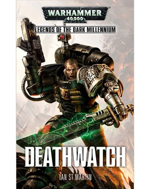Legends of the Dark Millennium: Deathwatch