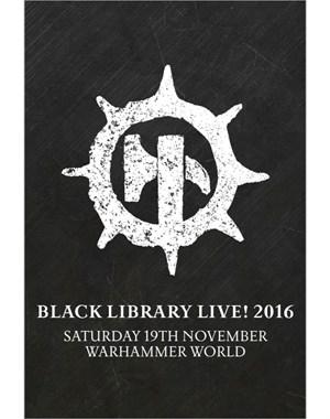 Black Library Live! 2016 - Here's Hoping