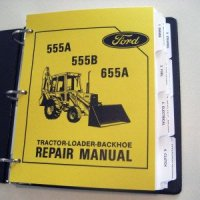Ford 555A, 555B, 655A Tractor Backhoe Service Manual