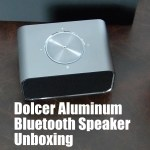Dolcer Aluminum Bluetooth Speaker Unboxing
