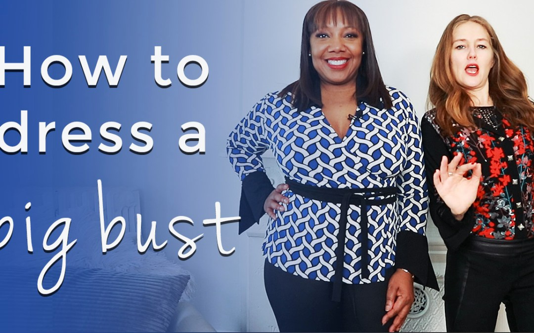 How to dress a big bust for women over 40