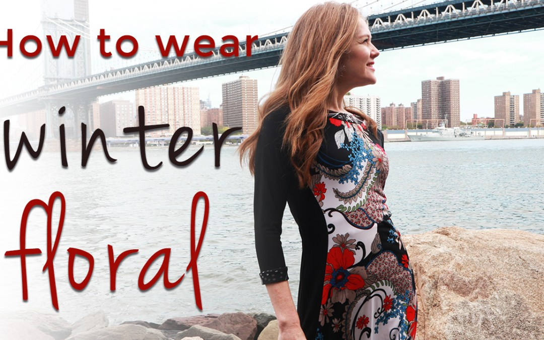 Fall trends for women over 40 - how to wear winter floral fall 2019