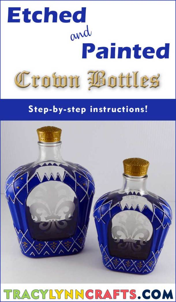 DIY Etched and Painted Crown Bottles | #paint | #glasspainting | #crownroyal | #diy