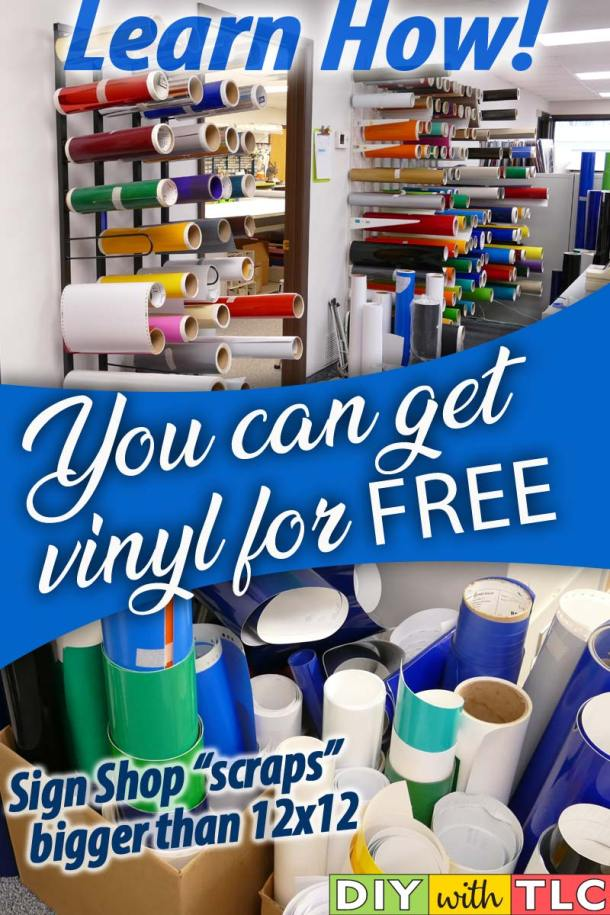 Save money on your crafting budget by getting vinyl for free by taking scraps from sign shops