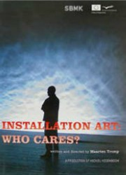 Installation art: Who cares?