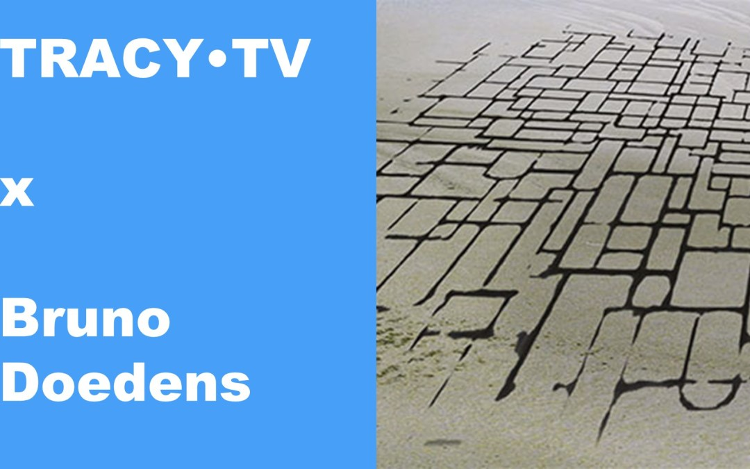 TRACY•TV #37 – Bruno Doedens shows a different Dutch landscape