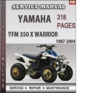 Yamaha YFM 350 X Warrior 19872004 Factory Service Repair