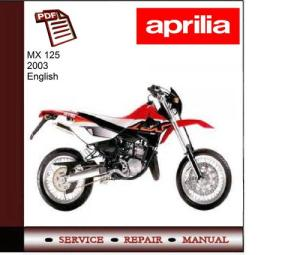 Aprilia MX 125 MY2003 Workshop Service Manual  Download