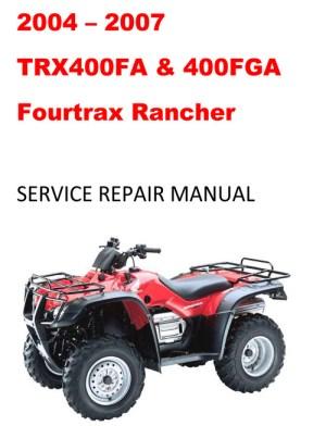 20042007 Honda TRX400FAFGA Rancher Repair Service Manual