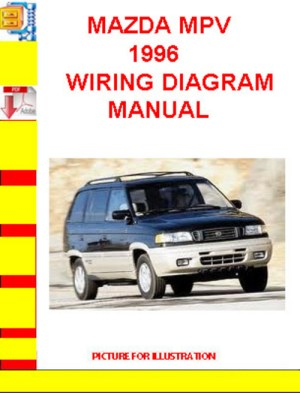 MAZDA MPV 1996 WIRING DIAGRAM MANUAL  Download Manuals