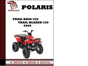 Polaris Trail Boss 330 Trail Blazer 330 2009 Workshop