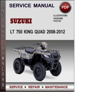 Suzuki LT 750 King Quad 20082012 Factory Service Repair