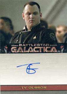 2005 Rittenhouse Battlestar Galactica PRemiere Edition Autographs Ty Olsson as Captain Kelly