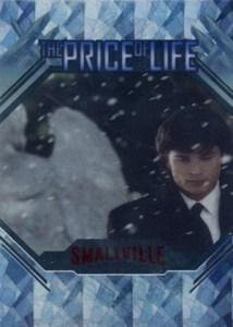 2007 Inkworks Smallville Season 5 The Price of Life