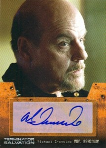Terminator Salvation Autograph Michael Ironside as Gen. Ashdown