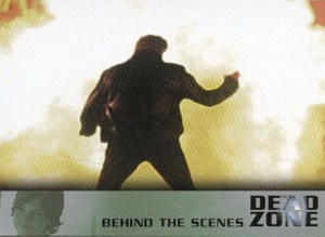 2004 Dead Zone Behind the Scenes