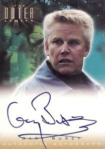 2004 Outer Limits Expansion Autograph A21 Gary Busey