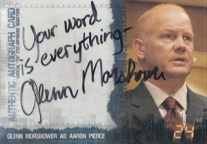 2007 24 Season 4 Expansion Autographs Glenn Morshower
