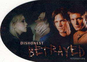 2008 Supernatural Season 3 Betrayed