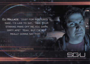 2010 Stargate Universe Season 1 Quotable Eli