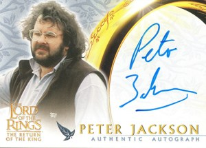 2003 Lord of the Rings Return of the King Update Autographs Peter Jackson