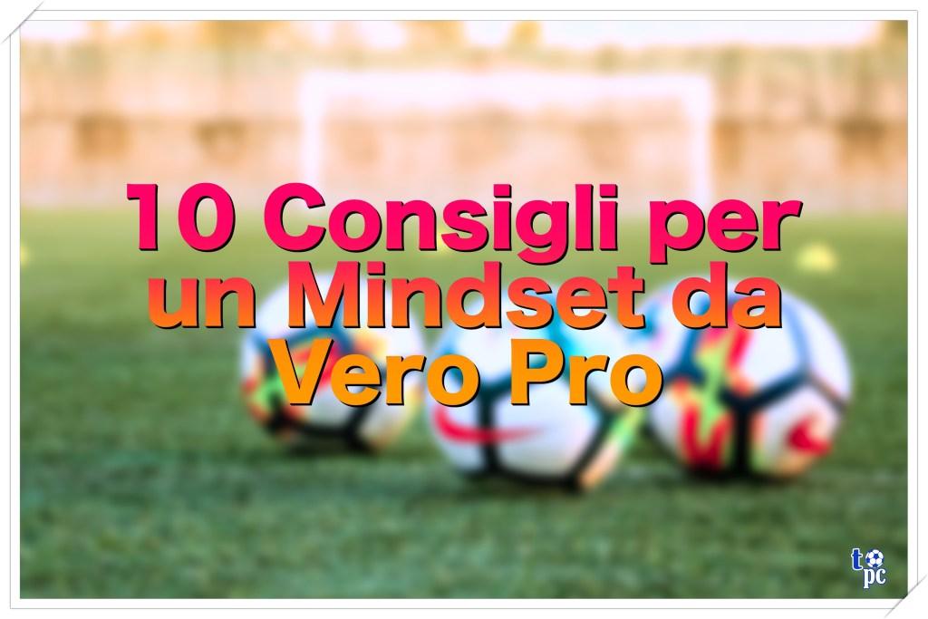 10-mindset-1024x683 10 Consigli per un Mindset da Vero Pro