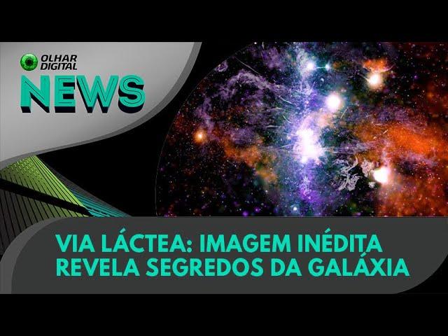 Ao Vivo   Via Láctea: imagem inédita revela segredos da galáxia   28/05/2021   #OlharDigital