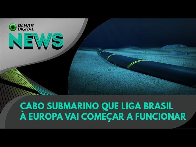 Ao Vivo   Cabo submarino que liga Brasil à Europa vai começar a funcionar   31/05/2021   #OlharDigit