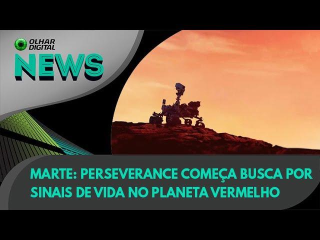 Ao Vivo | Marte: Perseverance começa busca por sinais de vida no planeta vermelho | 14/06/2021 |