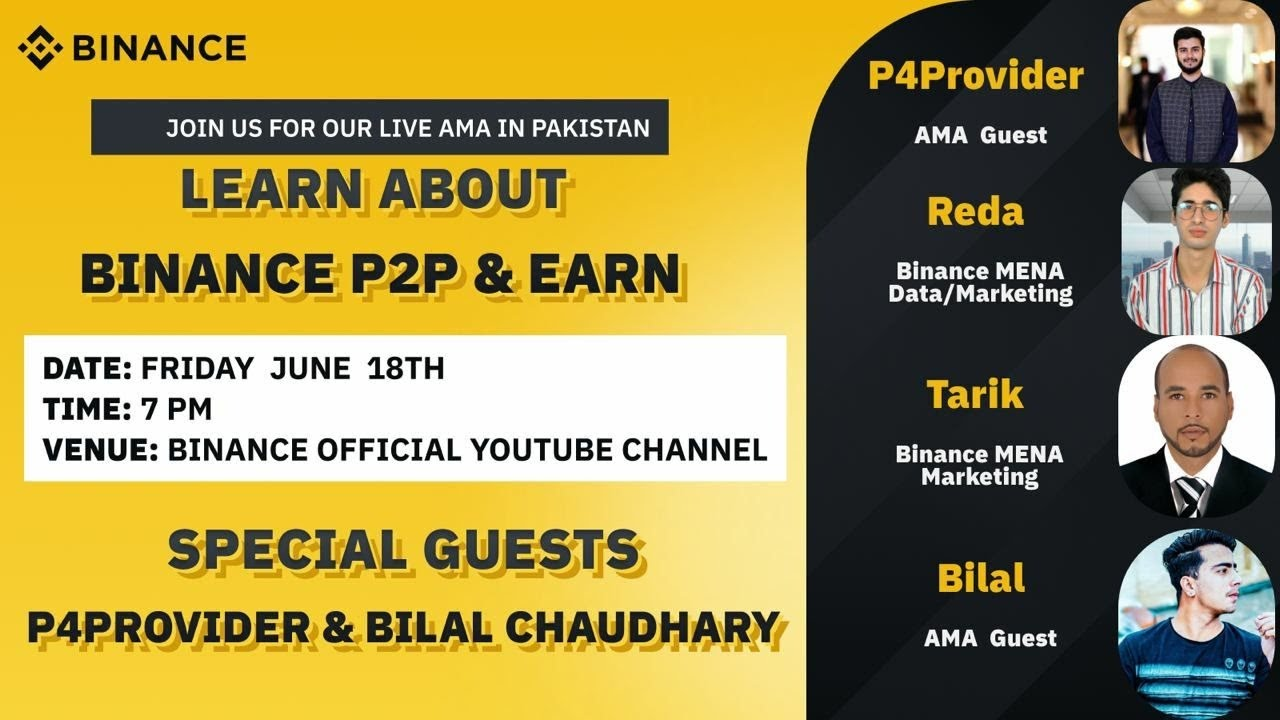 Binance AMA Pakistan : Learning everything about P2P and Earn with P4Provider & Bilal Chaudhary